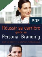 Reussir sa carriere grace au personnal branding