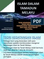 Ppt-teori Kedatangan Islam Ke Tanah Melayu Dan Pengaruhnya Terhadap Budaya Dan Cara Hidup Rakyat Malaysia