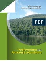 Transformaciones en La Amazonia Colombiana