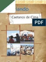 Historiando Caetanos de Cima
