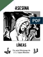 Juego Asesina - 1 - Lineas