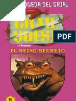 Juego La Busqueda Del Grial 05 - El Reino Secreto