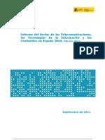 Informe del Sector de las Telecomunicaciones, las Tecnologías de la Información y los Contenidos en España 2010. Edición 2011. (ONTSI) -SEP11