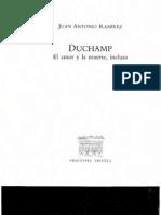 Duchamp. El Amor y La Muerte, Incluso