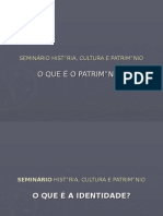 Identidade Cultural e PatrimÓnio