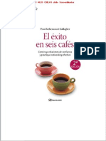 El Exito en Seis Cafes, Pino Be Then Court.