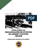 Guía para la organización de eventos de AIRSOFT TÁCTICO 2011