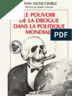 Moncomble Yann - Le pouvoir de la drogue dans la politique mondiale