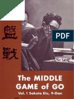 Sakata Eio - The Middle Game of Go - Vol 1