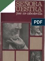 cabodevilla,_jose_maria_-_señora_nuestra[1]