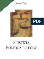 Giustizia, Politica e Legge