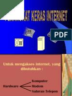 Perangkat Keras Internet 100601232402 Phpapp01