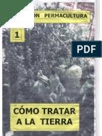 Colección Permacultura 01 Cómo tratar la tierra