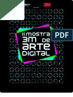 2ª Mostra 3M de arte digital