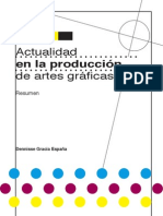 Actual la produccion de artes gráficas
