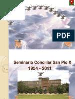 Reseña Historica Del Seminario Conciliar San Pio X