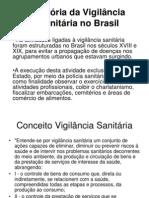 Hist+¦ria da Vigil+óncia Sanit+íria no Brasil