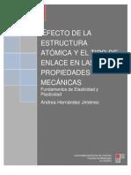 Efecto de la Estructura Atómica y el Tipo de Enlace