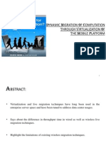 Dynamic Migration of Computation