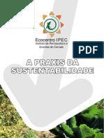Praxis Da Sustentabilidade-ipec