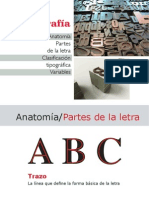 Tipografía Anatomía Partes de la letra Clasificación tipográfica Variables