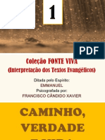 Caminho, Verdade e Vida (psicografia Chico Xavier - espírito Emmanuel)