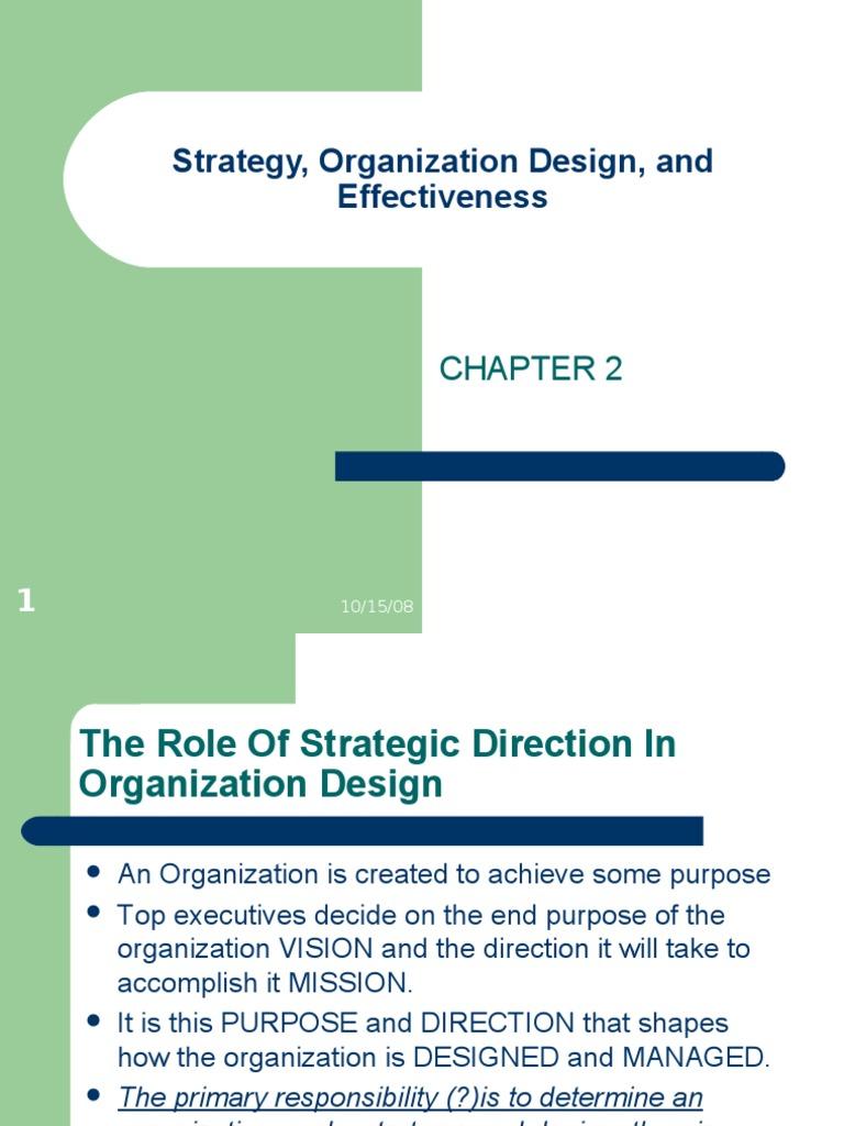 Strategy Organization Design And Effectiveness Strategic Management Goal