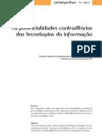 As potencialidades contraditórias das tecnologias da informação