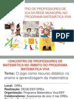 I Encontro de Professores de Matemática da Rede - 6º ao 9º