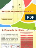 TEMA 2 - Tècniques d'expressió I comunicació