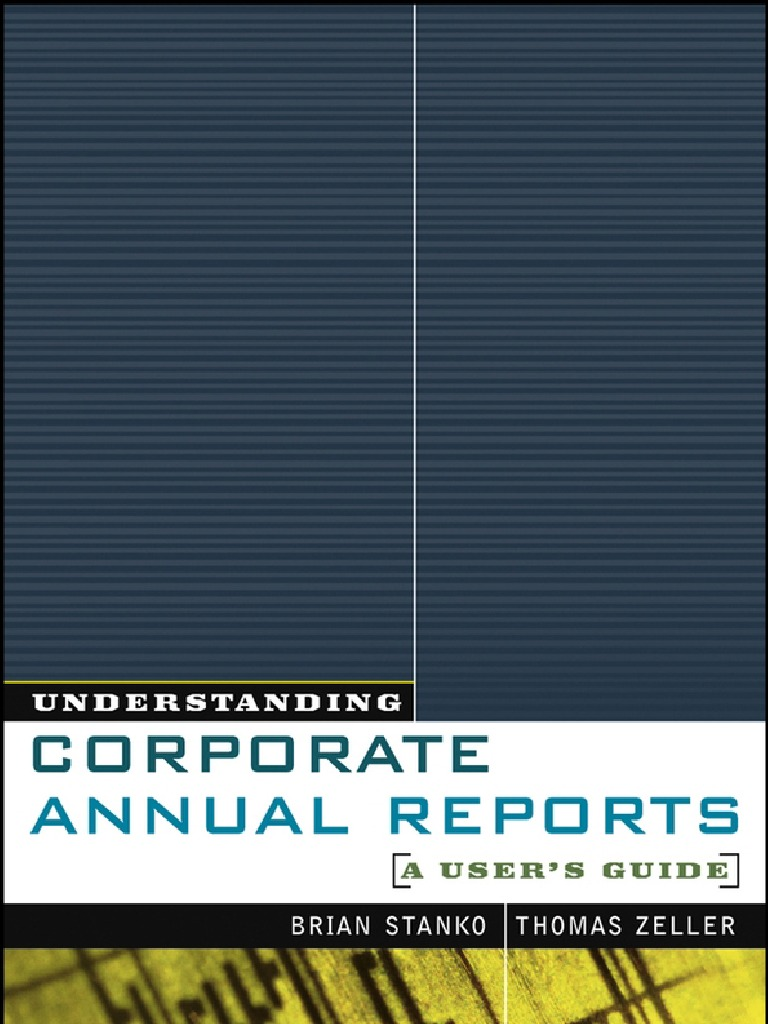 Understanding Corporate Annual Reports - A User\'s Guide 0471270199 ...