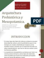 Arquitectura Prehistórica y Mesopotamia