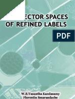 DSm Vector Spaces of Refined Labels, by W.B.Vasantha Kandasamy, F.Smarandache