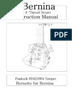 Bernina 004 004D Funlock Master Sew Usa R