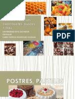 Postres, Pasteles, Chocolates, Dulces y Miel[1]