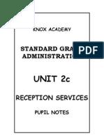 Knox Unit 2c Reception Notes