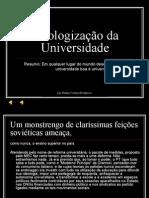 Ideologização Da Universidade