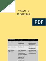 Vasos e Floreiras Fjv