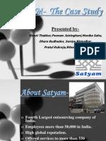 SATYAM- The Case Study