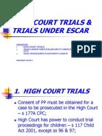 High Court Trials & Trials Under Escar