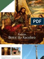PADRÓN Berce do Xacobeo. Pecursos turísticos en galego