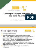 Apresentacao TDC2010 Injecao Eletronica Arduino