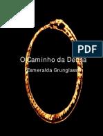 7419 o Caminho Da Deusa by Esmeralda Grunglasse1