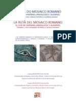 La ruta del mosaico romano. El sur de Hispania (Andalucía y Algarve).