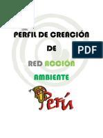 PERFIL DE CREACIÓN DE RAA PERU