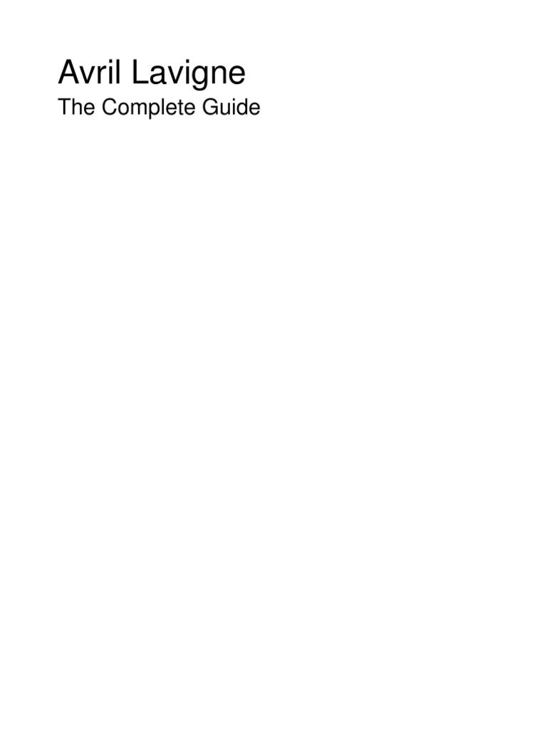 cd1359cdec94a Avril Lavigne the Complete Guide
