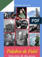 Castro, Fidel - Palabra de Fidel Seleccion de Discursos