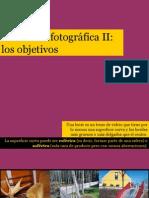 Los objetivos fotográficos