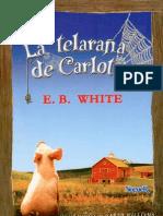 White Elwyn B - La Telaraña De Carlota (ilustrado)