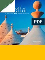 Puglia.Tra Cielo e Mare -  Puglia. Between Land and Sea